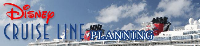 Disney Cruise Line Planning